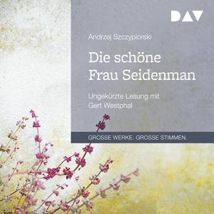 ¬Die¬ schöne Frau Seidenman