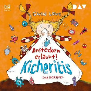 Kicheritis - Anstecken erlaubt!