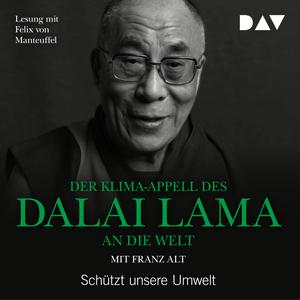 ¬Der¬ Klima-Appell des Dalai Lama an die Welt