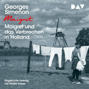 Maigret und das Verbrechen in Holland