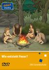 Wie entsteht Feuer?