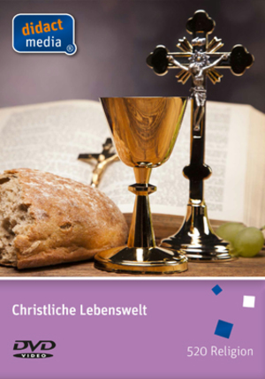 Christliche Lebenswelt