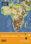 Kontinente im Überblick - Afrika