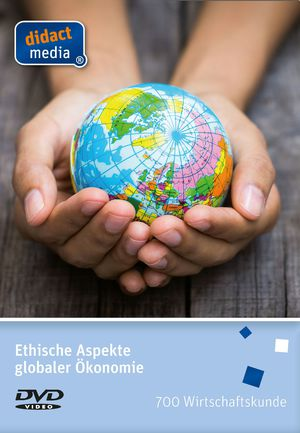Ethische Aspekte globaler Ökonomie