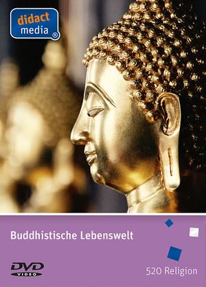 Buddhistische Lebenswelt