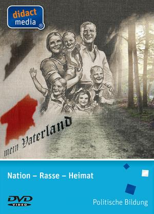Nation - Rasse - Heimat