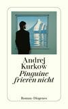Vergrößerte Darstellung Cover: Pinguine frieren nicht. Externe Website (neues Fenster)