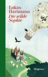 Die wilde Sophie