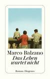 Vergrößerte Darstellung Cover: Das Leben wartet nicht. Externe Website (neues Fenster)