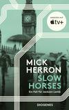 Vergrößerte Darstellung Cover: Slow Horses. Externe Website (neues Fenster)
