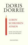 Vergrößerte Darstellung Cover: Leben, schreiben, atmen. Externe Website (neues Fenster)