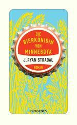 Die Bierkönigin von Minnesota