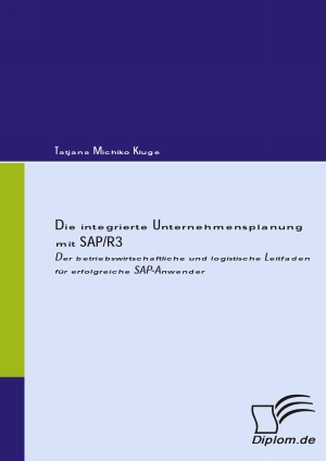 Die integrierte Unternehmensplanung mit SAP/R3