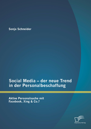 Social Media - der neue Trend in der Personalbeschaffung
