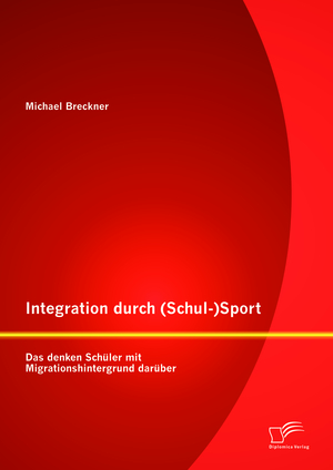 Integration durch (Schul-)Sport