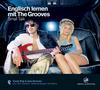 Vergrößerte Darstellung Cover: Englisch lernen mit The Grooves: Small Talk. Externe Website (neues Fenster)