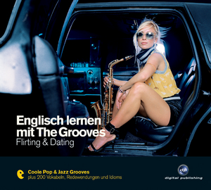 Englisch lernen mit The Grooves: Flirting & Dating