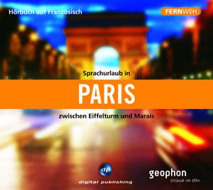 Sprachurlaub in Paris zwischen Eiffelturm und Marais
