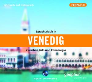 Sprachurlaub in Venedig zwischen Lido und Cannaregio