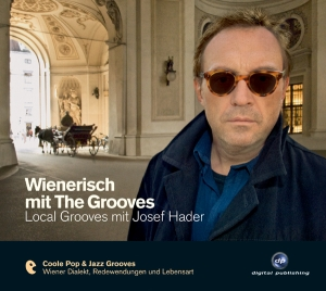 Wienerisch mit The Grooves: Local Grooves