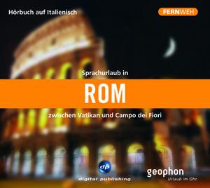 Sprachurlaub in Rom zwischen Vatikan und Campo dei Fiori