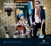 Vergrößerte Darstellung Cover: Französisch lernen mit The Grooves: Groovy Basics. Externe Website (neues Fenster)
