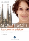 Spanisch - Barcelona erleben