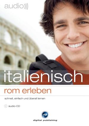 Italienisch - Rom erleben