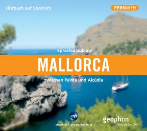 Sprachurlaub in Mallorca zwischen Palma und Alcúdia