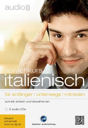 Sprachkurs Italienisch für Anfänger, unterwegs, mitreden