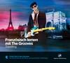 Französisch lernen mit The Grooves - Travelling