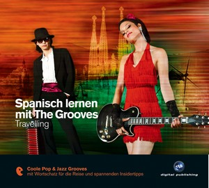 Spanisch lernen mit The Grooves - Travelling