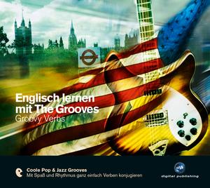 Englisch lernen mit The Grooves - groovy verbs