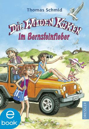 Die Wilden Küken - Im Bernsteinfieber