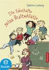 Vergrößerte Darstellung Cover: Die fabelhafte Miss Braitwhistle. Externe Website (neues Fenster)