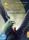 Vergrößerte Darstellung Cover: Die Feder eines Greifs. Externe Website (neues Fenster)