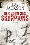 Vergrößerte Darstellung Cover: Der Zorn des Skorpions. Externe Website (neues Fenster)