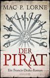Vergrößerte Darstellung Cover: Der Pirat. Externe Website (neues Fenster)