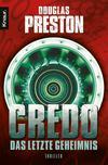 Vergrößerte Darstellung Cover: Credo. Das letzte Geheimnis. Externe Website (neues Fenster)