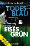 Todesblau & Eisesgrün