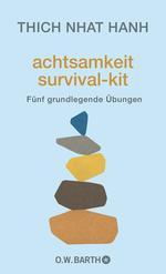 Achtsamkeit Survival-Kit
