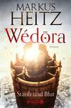 Vergrößerte Darstellung Cover: Wédora - Staub und Blut. Externe Website (neues Fenster)