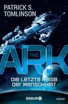 Vergrößerte Darstellung Cover: The Ark - Die letzte Reise der Menschheit. Externe Website (neues Fenster)