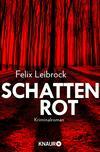 Vergrößerte Darstellung Cover: Schattenrot. Externe Website (neues Fenster)