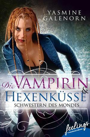 Schwestern des Mondes - Die Vampirin & Hexenküsse