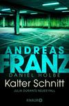 Vergrößerte Darstellung Cover: Kalter Schnitt. Externe Website (neues Fenster)