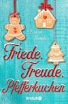 Vergrößerte Darstellung Cover: Friede, Freude, Pfefferkuchen. Externe Website (neues Fenster)
