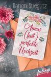 Vergrößerte Darstellung Cover: Annas (fast) perfekte Hochzeit. Externe Website (neues Fenster)