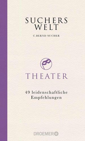 Suchers Welt: Theater