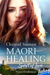Maori Healing - Spirit of Love